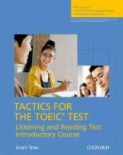Tactics for TOEIC: Student`s Book with Online Skills and Language Practice