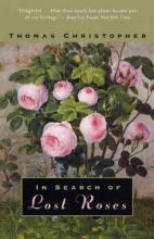 Christopher, Thomas In Search of Lost Roses