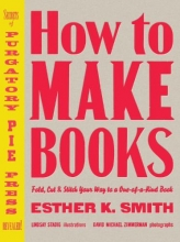 Esther K. Smith How To Make Books