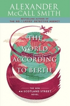 McCall Smith, Alexander The World According to Bertie