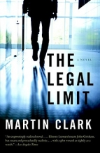 Clark, Martin The Legal Limit