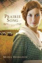 Hodgson, Mona Prairie Song