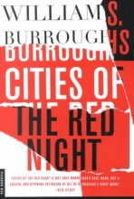 Burroughs, William S. Cities of the Red Night