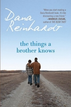 Reinhardt, Dana The Things a Brother Knows