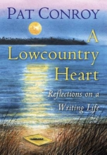 Conroy, Pat A Lowcountry Heart