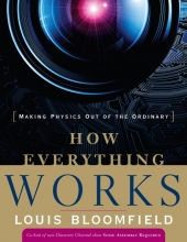 Louis A. Bloomfield How Everything Works