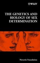 Derek J. Chadwick,   Jamie A. Goode The Genetics and Biology of Sex Determination