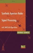 Soumekh, Mehrdad Synthetic Aperture Radar Signal Processing with MATLAB Algorithms