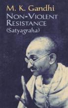 Gandhi, M. K. Non-Violent Resistance