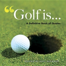 Golf is...