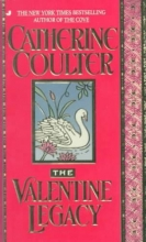 Coulter, Catherine The Valentine Legacy