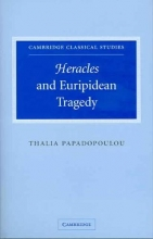 Papadopoulou, Thalia Heracles and Euripidean Tragedy