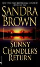 Brown, Sandra Sunny Chandler`s Return