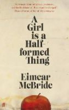 McBride, Eimear Girl is a Half-Formed Thing