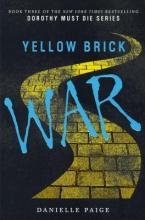 Paige, Danielle Yellow Brick War