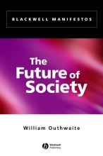 Outhwaite, William The Future of Society