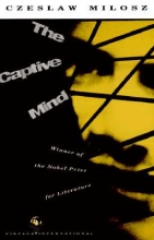 Milosz, Czeslaw The Captive Mind