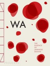 Menegazzo, Rossella WA: The Essence of Japanese Design