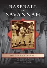 Lee, Brian Harold Baseball in Savannah