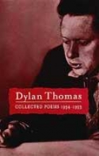 Dylan Thomas Collected Poems: Dylan Thomas