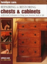 Cook, William Repairing & Restoring Chests & Cabinets