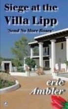 Ambler, Eric The Siege at the Villa Lipp
