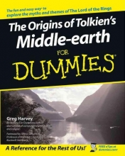 Harvey, Greg The Origins of Tolkien`s Middle-earth For Dummies