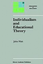 J. Watt Individualism and Educational Theory