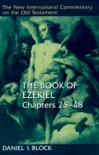 Daniel I. Block The Book of Ezekiel