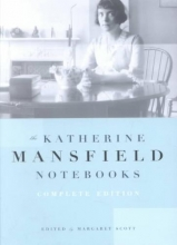 Mansfield, Katherine The Katherine Mansfield Notebooks