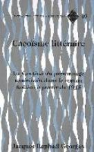 Georges, Jacques-Raphael Cacoisme Litteraire