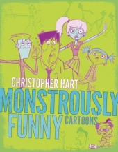 Hart, Christopher Monstrously Funny Cartoons