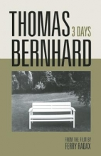 Bernhard, Thomas 3 Days