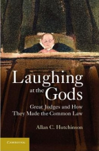 Hutchinson, Allan C. Laughing at the Gods