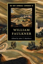 Matthews, John T. New Cambridge Companion to William Faulkner