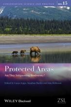 Lucas N. Joppa,   Jonathan E. M. Bailie,   John G. Robinson Protected Areas