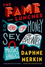 Merkin, Daphne The Fame Lunches