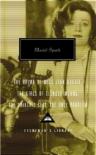 Spark, Muriel The Prime of Miss Jean Brodie, the Girls of Slender Means, the Driver`s Seat,the Only Problem