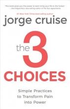 Jorge Cruise The 3 Choices