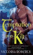 Roberts, Victoria Temptation in a Kilt