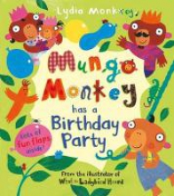 Monks, Lydia Mungo Monkey has a Birthday Party