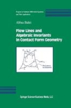 Abbas Bahri Flow Lines and Algebraic Invariants in Contact Form Geometry