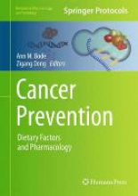 Bode, Ann M.,   Dong, Zigang Cancer Prevention