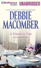 Macomber, Debbie A Friend or Two
