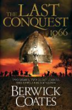 Coates, Berwick The Last Conquest