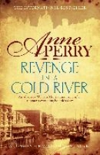 Perry, Anne Revenge in a Cold River