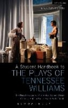 Bottoms, Stephen A Student Handbook to the Plays of Tennessee Williams