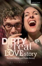 Marsh, Richard Dirty Great Love Story