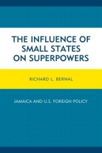 Richard L. Bernal The Influence of Small States on Superpowers