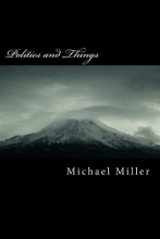 Miller, Michael Politics and Things